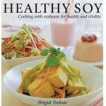 The Healthy Soy Cookbook